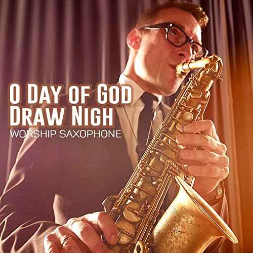 Forth In Thy Name O Lord I Go By Worship Saxophone On Amazon Music