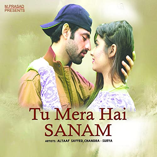 Tu Mera Hai Sanam by Altaaf Sayyed & Chandra Surya on Amazon