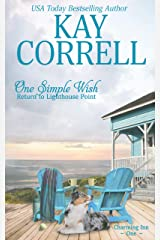 One Simple Wish: Return to Lighthouse Point (Charming Inn Book 1) Kindle Edition