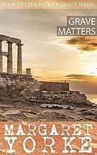 Grave Matters (Patrick Grant Series Book 3)