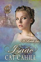 A Bride for Isaac (The Proxy Brides Book 34)
