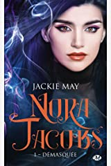 Démasquée: Nora Jacobs, T1 Format Kindle