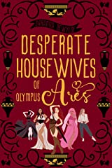 Desperate Housewives of Olympus: Ares (Ambrosia Lane Book 3) Kindle Edition