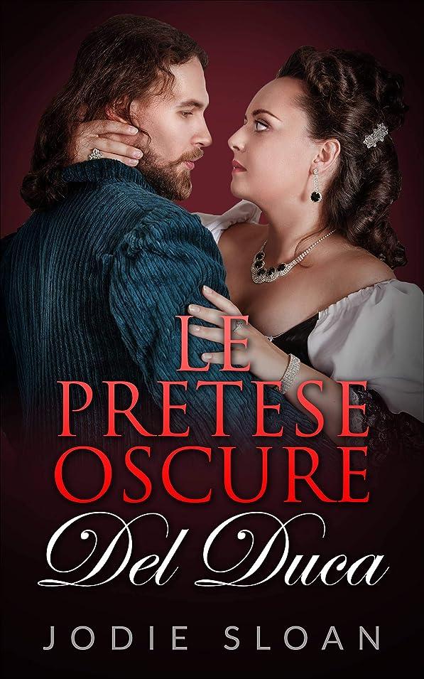 ブランデー指スクワイアLe Pretese Oscure del Duca (Italian Edition)