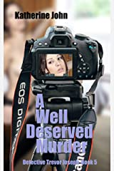 A WELL DESERVED MURDER: A TREVOR JOSEPH CRIME BOOK 5 Kindle Edition