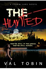 The Hunted: A Horror and Suspense Novel (Storm Lake Stories) Kindle Edition