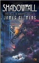 Shadowfall: Book One of the Godslayer Chronicles