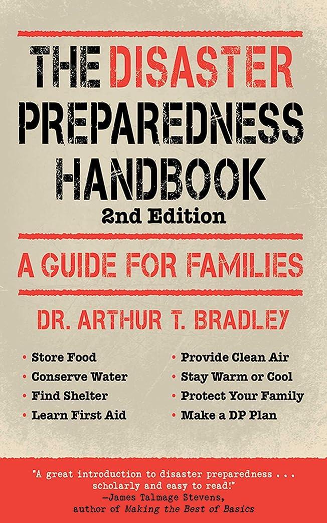 スピリチュアルキャンセルバケットThe Disaster Preparedness Handbook: A Guide for Families (English Edition)
