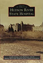 Best hudson river state hospital book Reviews