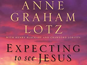 Expecting to See Jesus Video Bible Study by Anne Graham Lotz