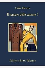 Il segreto della camera 3 (L'ispettore Morse Vol. 6) Formato Kindle