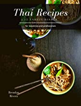 Thai Recipes: 15 exotic dishes (English Edition)