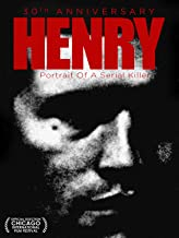 Henry: Portrait of a Serial Killer: 30th Anniversary Edition