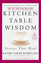 Kitchen Table Wisdom: Stories that Heal, 10th Anniversary Edition PDF