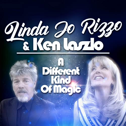 Linda Jo Rizzo & Ken Laszlo - A different kind of magic