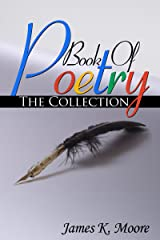 Book Of Poetry: The Collection Kindle Edition