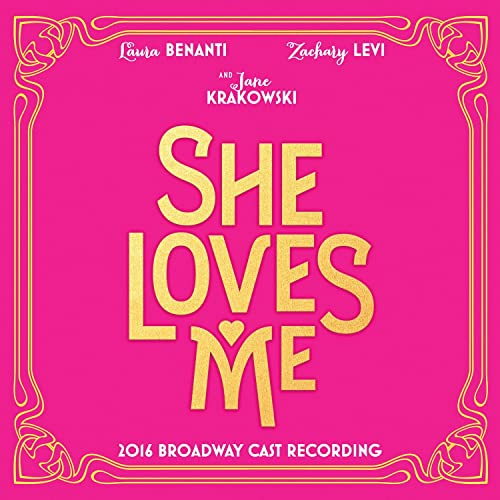 She Loves Me 2016 Broadway Cast Recording