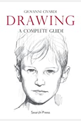 Drawing: A Complete Guide (Art of Drawing) Paperback