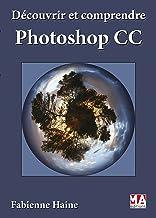 Livres Découvrir et comprendre Photoshop PDF