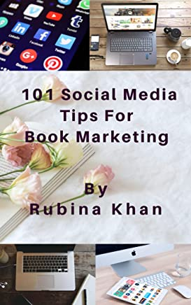 101 Social Media Tips For Book Marketing