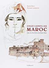 Livres Onze lunes au Maroc: Chez les Berbères du Haut-Atlas PDF