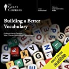 Cover image of Building a Better Vocabulary by  The Great Courses