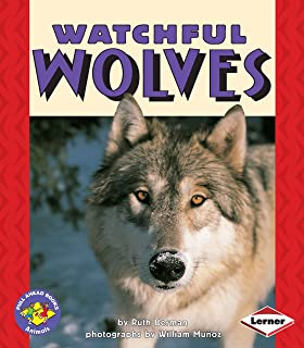 Watchful Wolves (Pull Ahead Books ― Animals)