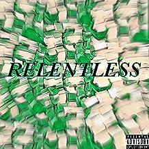 Relentless [Explicit]