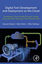 Digital Twin Development and Deployment on the Cloud: Developing Cloud-Friendly Dynamic Models Using Simulink®/SimscapeTM ...
