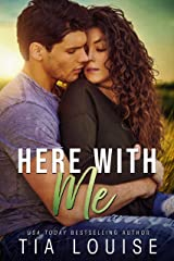 Here With Me: A small-town, age-gap romance (stand-alone) (Fight for Love Book 3) Kindle Edition