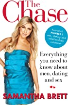 The Chase: Everything you need to know about men, dating and sex