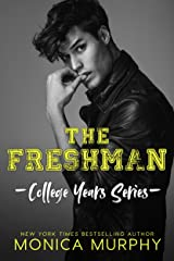 The Freshman: A College Football Romance (College Years Book 1) Kindle Edition
