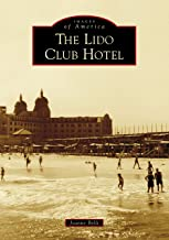 The Lido Club Hotel (Images of America)