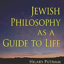 Jewish Philosophy as a Guide to Life: Rosenzweig, Buber, Levinas, Wittgenstein (The Helen and Martin Schwartz Lectures in Jewish Studies)