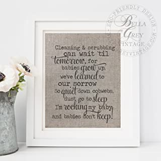 Rocking my Baby and Babies Dont Keep Linen Sign Burlap Cotton Art Print Nursery Shower Gift Cleaning Scrubbing Can Wait Babies Grow Up Frame NOT included