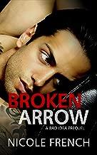 Broken Arrow: A Bad Idea Prequel