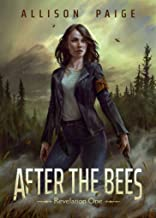 After the Bees (A Revelation Novel Book 1)