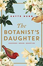 The Botanist's Daughter: The most gripping and heartwrenching historical novel you'll read in 2020! (English Edition)