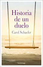 Historia de un duelo (TESTIMONIOS Y VIVENCIAS) (Spanish Edition)