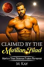 Claimed by the Martian Triad: Martian Triad Science Fiction Alien Romance