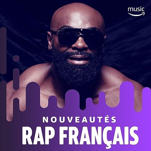 e2813bb02c7695 Nouveautés Rap Français de Glk, Koba laD, Lartiste, Diddi Trix ...