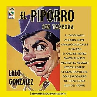 Lalo Gonzalez El Piporro Con Tambora