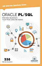 ORACLE PL/SQL Interview Questions You'll Most Likely Be Asked (Job Interview Questions Series Book 12)