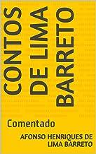 Contos de Lima Barreto: Comentado