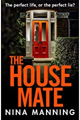 The House Mate: A gripping psychological thriller you won't be able to put down in 2021 Kindle Edition