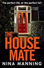 The House Mate: A gripping psychological thriller you won't be able to put down in 2021