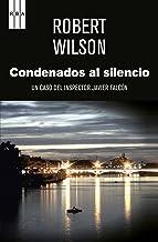 Condenados al silencio (NOVELA POLICÍACA) (Spanish Edition)