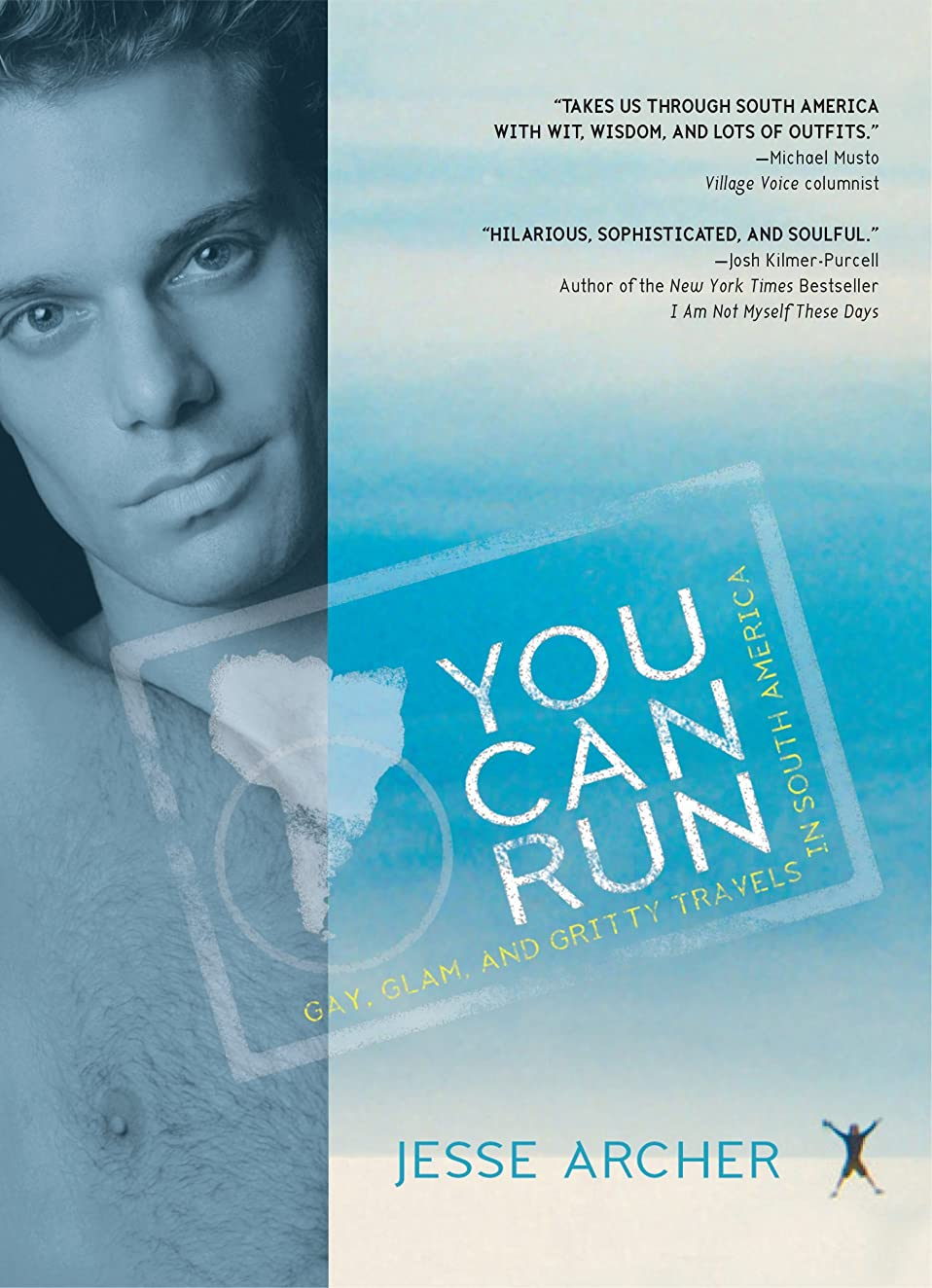 モロニック驚くべきリストYou Can Run: Gay Travels In South America (English Edition)