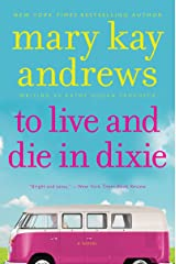To Live and Die in Dixie: A Callahan Garrity Mystery (Callahan Garrity Mysteries Book 2) Kindle Edition