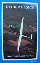 Glider Basics From First Flight To Solo
